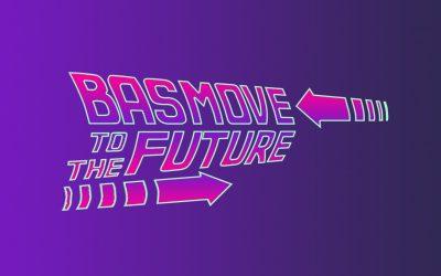 BASMOVE TO THE FUTURE